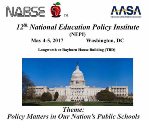 12th Annual National Education Policy Institute(NEPI) – May 4-5