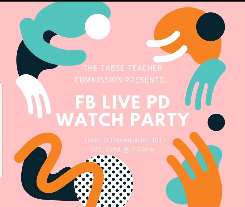 TABSE Teacher Commission Presents… @ FB Live PD Watch Party