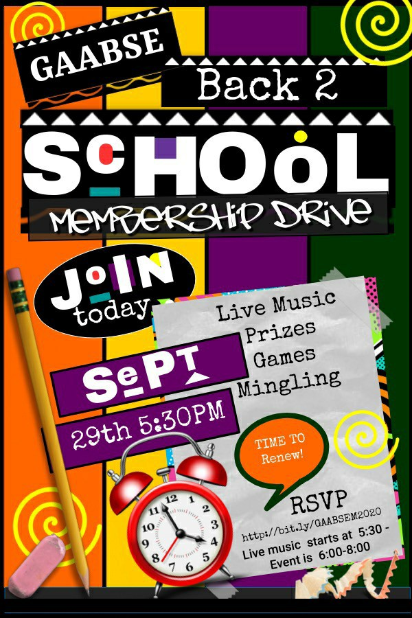 GAABSE Back 2 School Membership Drive