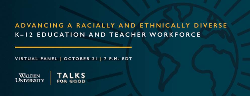 Walden University - Advancing A Radically and Ethnically Diverse