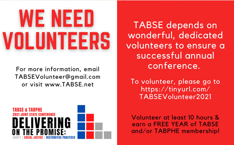 2021 TABSE Conference Volunteers Needed